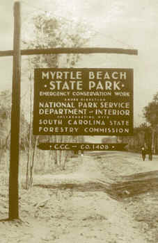 Myrtle Beach State Park Ccc Sign
