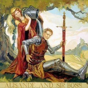 """Alisande and Sir Boss"""
