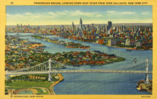 Triborough Bridge. The massive project connected Manhattan, Queens and the Bronx with funds from the Public Works Administration.