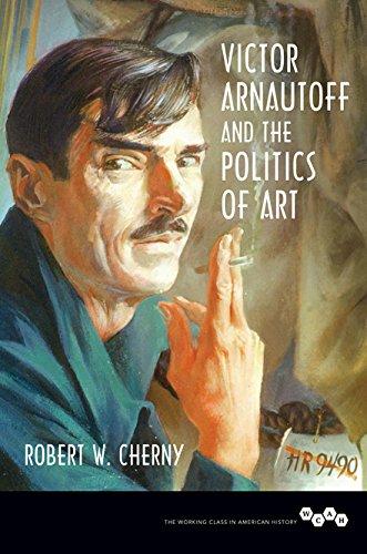 Victor Arnautoff and the Politics of Art
